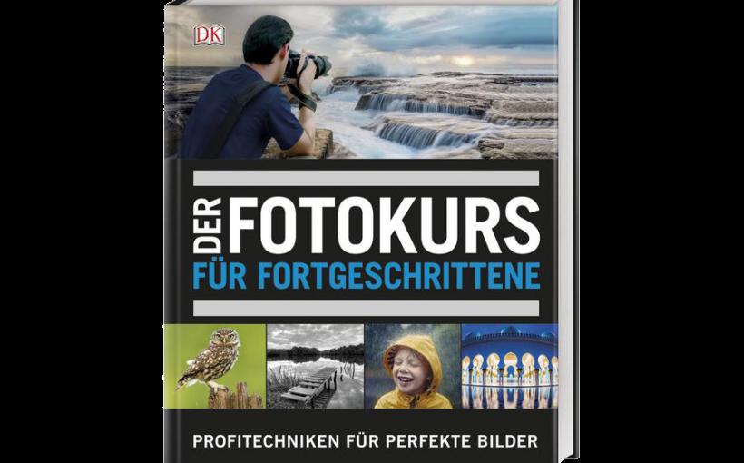 Buch Der Fotokurs für Fortgeschrittene