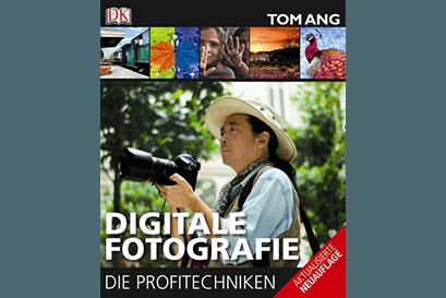 Buch Digitale Fotografie - Die Profitechniken von Tom Ang
