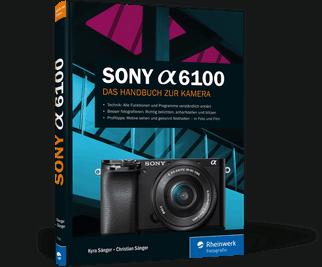 Sony α6100 Buch zur Alpha 6100