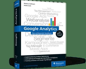 Google Analytics - das umfassende Handbuch (4.Auflage)