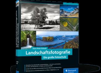 Landschaftsfotografie - die große Fotoschule